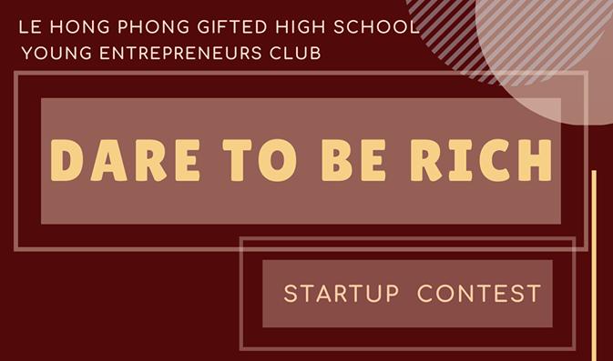 """""""Dare To Be Rich"""" - Cuộc thi Ý tưởng Khởi nghiệp"""