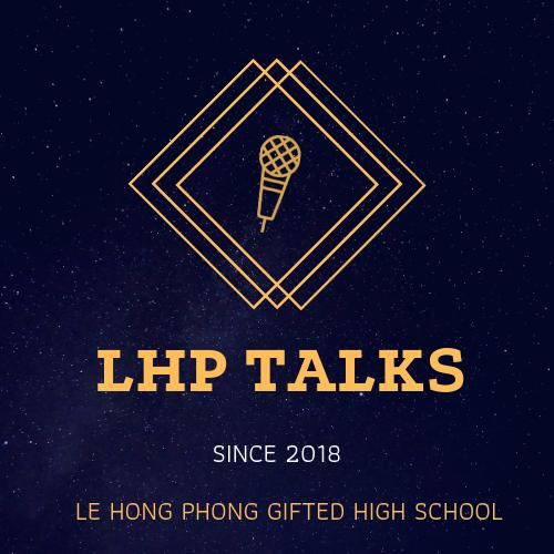 LHP Talks - CLB Hùng biện và Tranh biện