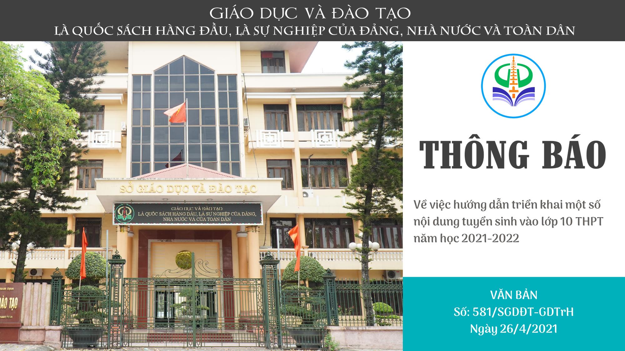Công văn 581/SGD ĐT-GDTrH ngày 26/4/2021 V/v hướng dẫn triển khai một số nội dung tuyển sinh vào lớp 10 THPT năm học 2021-2022