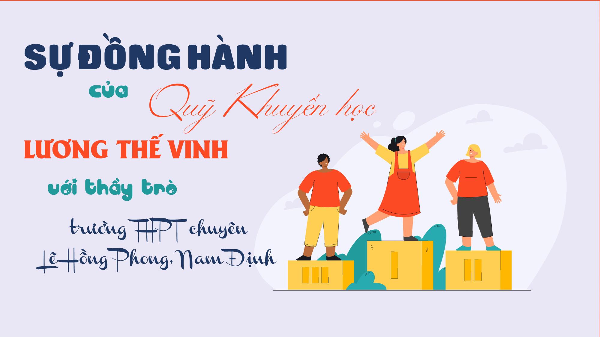 Sự đồng hành của Quỹ khuyến học Lương Thế Vinh với thầy trò trường THPT chuyên Lê Hồng Phong, Nam Định