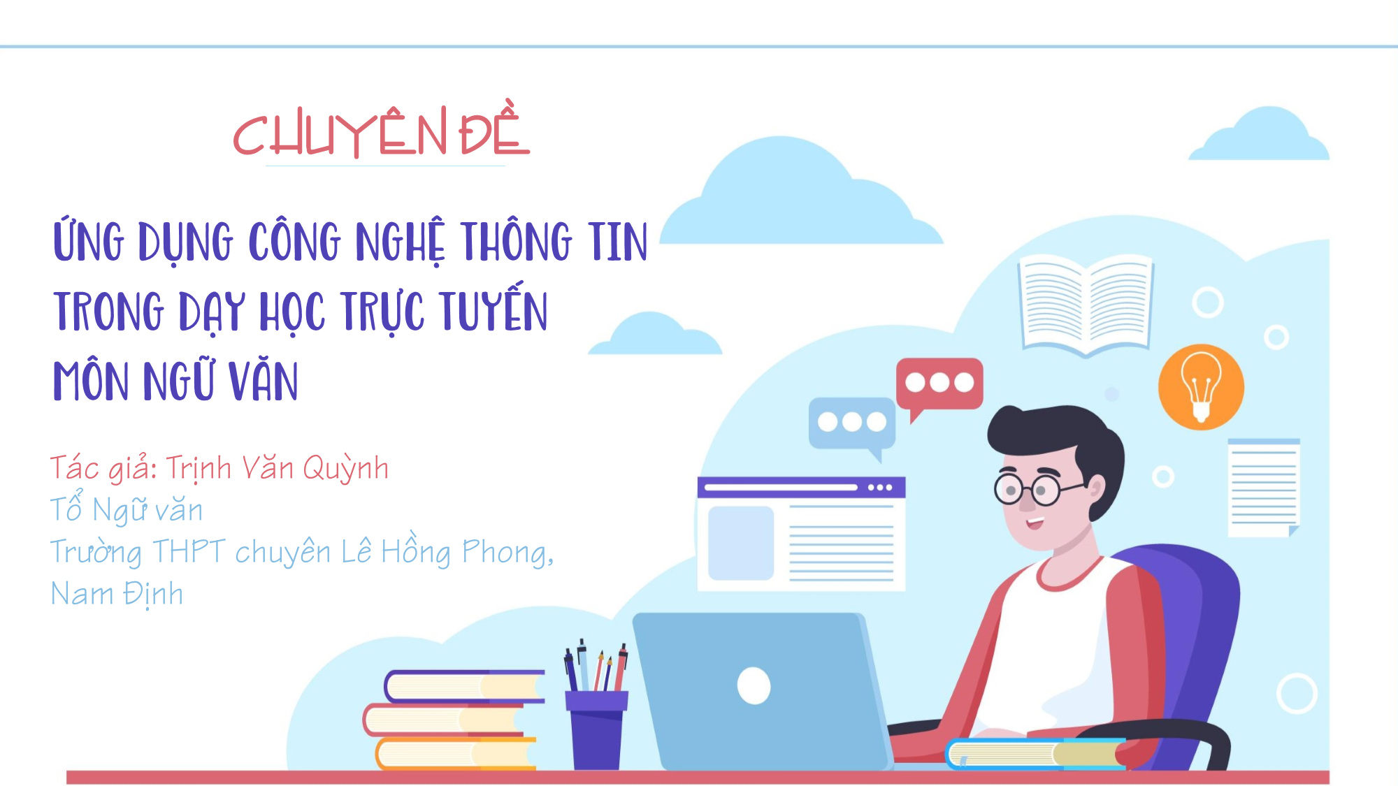 Ứng dụng Công nghệ thông tin trong dạy học trực tuyến môn Ngữ văn