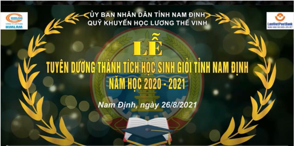 Trường THPT chuyên Lê Hồng Phong tham dự Lễ tuyên dương thành tích học sinh giỏi tỉnh Nam Định năm học 2020-2021