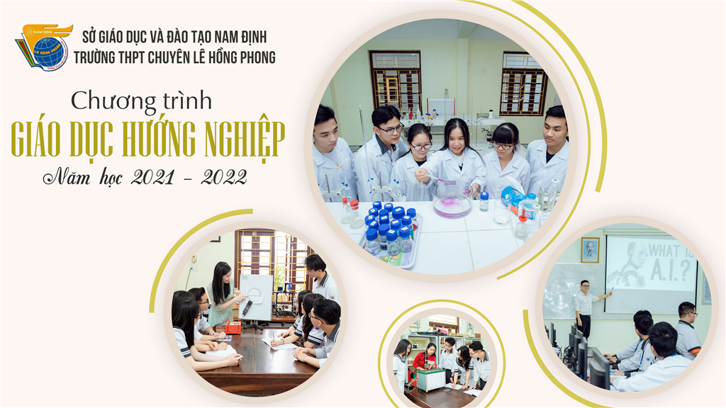 Chương trình giáo dục hướng nghiệp của trường THPT chuyên Lê Hồng Phong năm học 2021 – 2022